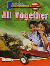 Timelinks: Grade 1, All Together-Unit 3 History Student Edition (In) - MacMillan/McGraw-Hill