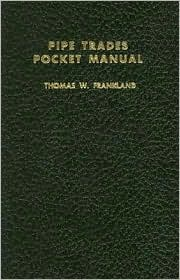 Pipe Trades Pocket Manual - Thomas W. Frankland