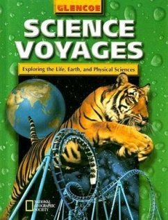 Science Voyages Level Green: Exploring the Life, Earth, and Physical Sciences - Herausgeber: McGraw-Hill/Glencoe