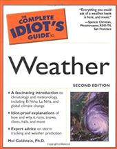 The Complete Idiot's Guide to Weather - Goldstein, Mel
