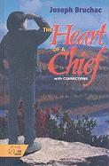 The Heart of a Chief W/Conn