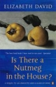 Is There a Nutmeg in the House? - Elizabeth David