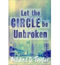 Let the Circle be Unbroken - Mildred Delois Taylor