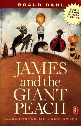 James and the Giant Peach - Dahl, Roald / Smith, Lane (Ill.)