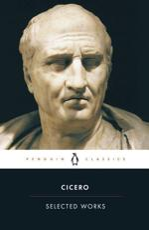 Selected Works - Cicero (author), Michael Grant (translator)