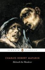 Melmoth the Wanderer - Charles Maturin (author), Victor Sage (editor), Victor Sage (introduction), Victor Sage (notes)