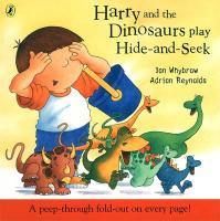 Harry and the Dinosaurs Play Hide and Seek
