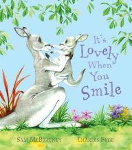Its Lovely When You Smile - Sam McBratney
