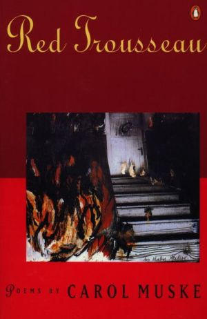 Red Trousseau: Poems