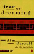 Fear of Dreaming: The Selected Poems