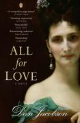All for Love: A Novel. Dan Jacobson