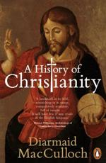 A History of Christianity - Diarmaid MacCulloch