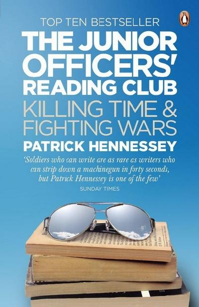 The Junior Officers' Reading Club - Patrick Hennessey