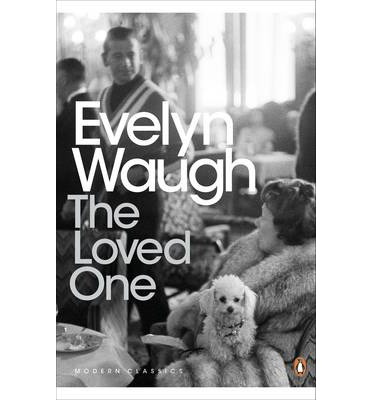 (waugh)/the loved one - Waugh, Evelyn