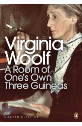 Penguin Modern Classics: Room of One's Own/Three Guineas - Woolf, Virginia