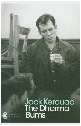 Penguin Modern Classics: The Dharma Bums - With an Introduction by Ann Douglas - Kerouac, Jack