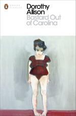 Bastard Out of Carolina - Dorothy Allison