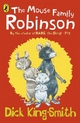 The Mouse Family Robinson - Dick King-Smith