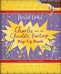 Charlie and the Chocolate Factory Pop-Up Book. Roald Dahl
