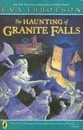 The Haunting of Granite Falls - Eva Ibbotson
