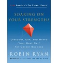 Soaring on Your Strengths - Robin Ryan