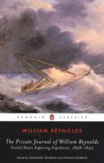 The Private Journal of William Reynolds - William Reynolds (author), Nathaniel Philbrick (introduction), Thomas Philbrick (introduction)