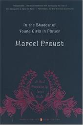 In the Shadow of Young Girls in Flower - Proust, Marcel / Prendergast, Christopher / Grieve, James