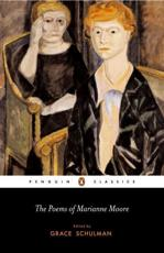 The Poems of Marianne Moore - Marianne Moore (author), Grace Schulman (editor)