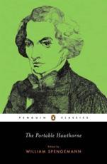 The Portable Hawthorne - Nathaniel Hawthorne (author), William Spengemann (introduction)