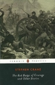 The Red Badge of Courage and Other Stories - Stephen Crane