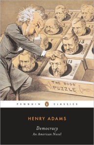 Democracy: An American Novel - Henry Adams