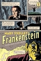 Frankenstein (Penguin Classics Deluxe Edition) - Mary Shelley