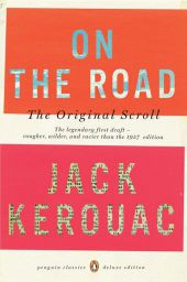On the Road, The Original Scroll - Jack Kerouac