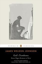 God's Trombones: Seven Negro Sermons in Verse - Johnson, James Weldon / Gates, Henry Louis, JR. / Angelou, Maya