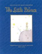The Little Prince: Sixtieth-Anniversary Gift Edition