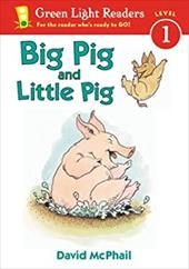 Big Pig and Little Pig - McPhail, David M.