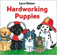 Hardworking Puppies - Lynn Reiser