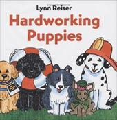 Hardworking Puppies - Reiser, Lynn