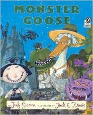 Monster Goose - Judy Sierra, Jack E. Davis (Illustrator)