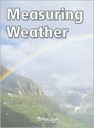 Harcourt Science: Blw-Lv Rdr Msring Weather G1 Sci 06