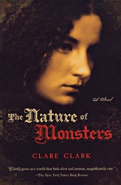 The Nature of Monsters - Clark, Clare