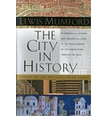 The City in History - Lewis Mumford