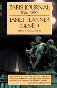 Paris Journal, 1956-65 - Janet (Genet) Flanner