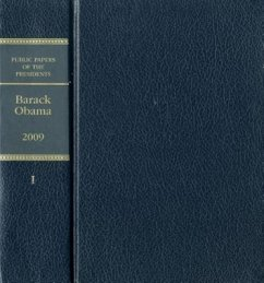Public Papers of the Presidents of the United States: Barack Obama, 2009, Book 1 - Herausgeber: Office of the Federal Register (U S )