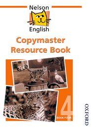 Nelson English - Book 4 Copymaster Resource Book - John Jackman, Wendy Wren