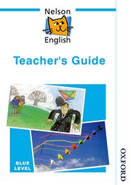 Nelson English - Blue Level Teacher's Guide - John Jackman, Wendy Wren