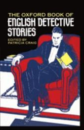 The Oxford Book of English Detective Stories - Craig, Patricia