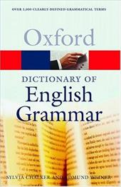 The Oxford Dictionary of English Grammar - Chalker, Sylvia / Chalker, Slyvia / Weiner, Edmund