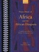 Piano Music of Africa and the African Diaspora Volume 1 - William H. Chapman Nyaho