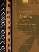 Piano Music of Africa and the African Diaspora Volume 2 - William H. Chapman Nyaho